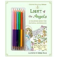 Colorful Blessings: Light of the Angels Deluxe Edition with Pencils by Muller, Deborah, 9781250126719
