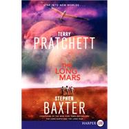 The Long Mars by Pratchett, Terry; Baxter, Stephen, 9780062326720