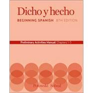 Dicho 8th Edition AM Ch 1-5 Prelim by Laila M. Dawson (Univ. of Richmond); Kim Potowski; Silvia Sobral, 9780470206720