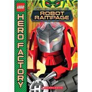 LEGO Hero Factory: Secret Mission #4: Robot Rampage