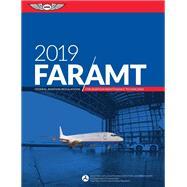FAR / AMT 2019 by Aviation Supplies & Academics, Inc., 9781619546721