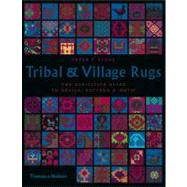 Tribal & Village Rugs Pa by Stone,Peter F., 9780500286722