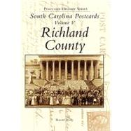 South Carolina Postcards: Richland County by Woody, Howard, 9780738506722