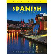 Nassi/Levy Workbook in Spanish: Two Years by Stephen L. Levy & Robert J. Nassi, 9781629746722