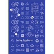 Casting Architecture by Schätz, Florian, 9781941806722