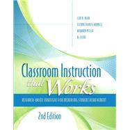 Classroom Instruction that Works Research-Based Strategies for Increasing Student Achievement by Dean, Ceri B.; Hubbell, Elizabeth Ross; Pitler, Howard; Stone, Bj; ASCD, The, 9780133366723
