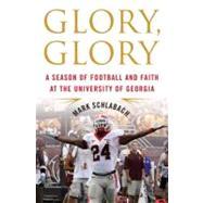 Glory, Glory by Schlabach, Mark, 9780312556723