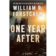 One Year After by Forstchen, William R., 9780765376725
