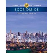 Economics : Private and Public Choice by Macpherson, David A.; Sobel, Russell S.; Stroup; Macpherson, 9781305506725