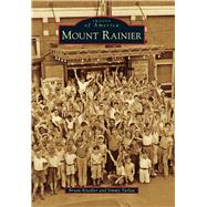 Mount Rainier, Maryland by Tarlau, Jimmy; Knedler, Bryan, 9781467116725