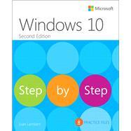 Windows 10 Step by Step by Lambert, Joan, 9781509306725