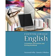 Essential College English Plus MyWritingLab -- Access Card Package by Selby, Norwood; Bledsoe, Pamela S., 9780134016726