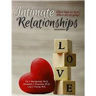 Intimate Relationships: Where Have We Been? Where Are We Going? by MENDENHALL TAI J, TRUMP LISA J, PLOWMAN ELIZABETH JEANNE, 9781465296726