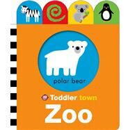 Toddler Town: Zoo by Priddy, Roger, 9780312516727