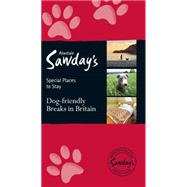Dog-friendly Breaks in Britain by Sawday, Alastair, 9781906136727