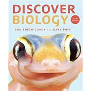 Discover Biology by Singh-Cundy, Anu; Shin, Gary, 9780393936728