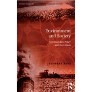Environment and Society: Sustainability, Policy and the Citizen by Barr,Stewart, 9781138266728