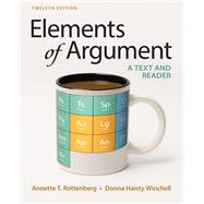 Elements of Argument A Text and Reader by Rottenberg, Annette T.; Winchell, Donna Haisty, 9781319056728