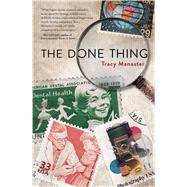 The Done Thing by Manaster, Tracy, 9781440596728
