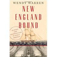 New England Bound by Warren, Wendy, 9780871406729