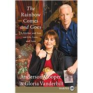 The Rainbow Comes and Goes by Cooper, Anderson; Vanderbilt, Gloria, 9780062466730
