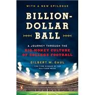 Billion-Dollar Ball by Gaul, Gilbert M., 9780670016730