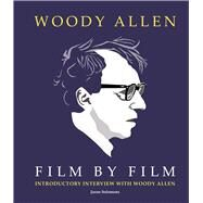 Woody Allen Film by Film by Solomons, Jason, 9781780976730