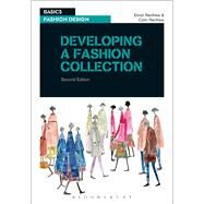 Developing a Fashion Collection by Renfrew, Elinor; Renfrew, Colin, 9782940496730