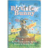 Battle Bunny by Scieszka, Jon; Barnett, Mac; Myers, Matt, 9781442446731