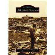 1957 Fargo Tornado by Raezer-stursa, Trista; Eggebraaten, Lisa; Doney, Jylisa; Hallberg, John, 9781467126731