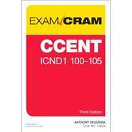 CCENT ICND1 100-105 Exam Cram by Sequeira, Anthony, 9780789756732