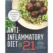 Anti-inflammatory Diet in 21 by Bruner, Sondi, 9781623156732