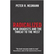 Radicalized by Neumann, Peter R., 9781784536732