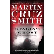 Stalin's Ghost An Arkady Renko Novel by Smith, Martin Cruz, 9780743276733