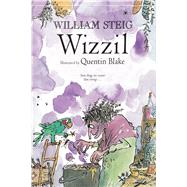 Wizzil by Steig, William; Blake, Quentin, 9781250056733