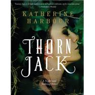Thorn Jack by Harbour, Katherine, 9780062286734