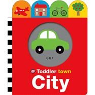 Toddler Town: City by Priddy, Roger, 9780312516734