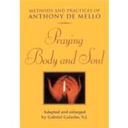 Praying Body and Soul by Unknown, 9780824516734