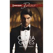 Lazos del pasado (Ties of the Past) by Gates, Olivia, 9780373516735