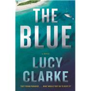 The Blue by Clarke, Lucy, 9781501116735