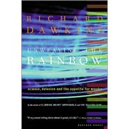Unweaving the Rainbow by Dawkins, Richard, 9780618056736