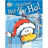 Click, Clack, Ho! Ho! Ho! by Cronin, Doreen; Lewin, Betsy, 9781442496736