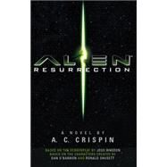 Alien Resurrection: The Official Movie Novelization by CRISPIN, A.C, 9781783296736