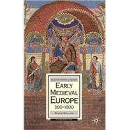 Early Medieval Europe, 300-1000 Third edition by Collins, Roger, 9780230006737