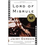 Lord of Misrule by GORDON, JAIMY, 9780307946737