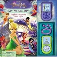 Tinker Bell My Music MP3 Player, Storybook and Personal Music Player by Sarah Heller, 9780794416737