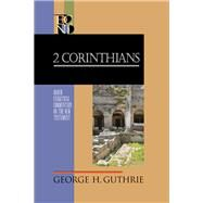 2 Corinthians by Guthrie, George H., 9780801026737