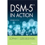 Dsm-5 in Action by Dziegielewski, Sophia F., 9781118136737