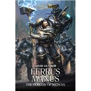 Ferrus Manus by Guymer, David, 9781784966737