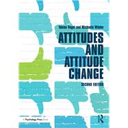 Attitudes and Attitude Change by Vogel; Tobias, 9781841696737